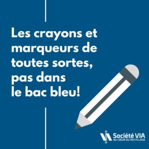 Crayons_non_recyclables-Société VIA