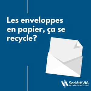 Enveloppes_recyclage-Société VIA